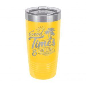 Good Times & Tan Lines Tumbler